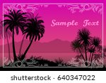 exotic landscape  tropical... | Shutterstock .eps vector #640347022