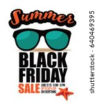 summer black friday sale... | Shutterstock .eps vector #640469395