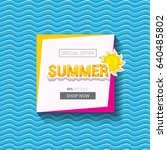 vector summer sale bright label ... | Shutterstock .eps vector #640485802