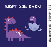 best dad ever  card for fathers ... | Shutterstock .eps vector #640494946
