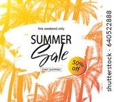 summer sale banner. tropical... | Shutterstock .eps vector #640522888