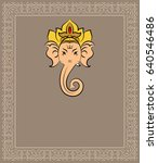ganesha the lord of wisdom... | Shutterstock .eps vector #640546486