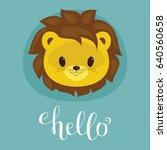 cute lion cub head. lettering ... | Shutterstock .eps vector #640560658