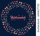 midsummer floral vintage frame  ... | Shutterstock .eps vector #640627732