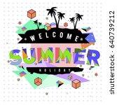 trendy vector summer cards... | Shutterstock .eps vector #640739212