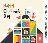 happy children's day vector... | Shutterstock .eps vector #640781782