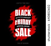 black friday sale inscription... | Shutterstock . vector #640802602