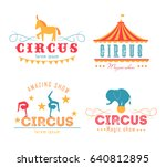 Stock vector vector set of circus logo emblems labels elements for design on the circus theme 640812895