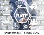 conversion rate optimization... | Shutterstock . vector #640816642