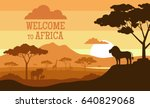 welcome to africa. sunset... | Shutterstock .eps vector #640829068