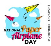 national paper airplane day... | Shutterstock .eps vector #640939345