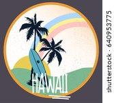 hawaii beach typography t shirt ... | Shutterstock .eps vector #640953775