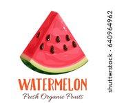 vector slice watermelon. fruit... | Shutterstock .eps vector #640964962