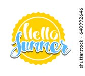 hello summer on color circle.... | Shutterstock .eps vector #640992646