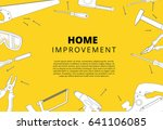 home improvement background... | Shutterstock .eps vector #641106085