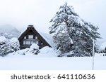 shirakawa go  japan historic...   Shutterstock . vector #641110636