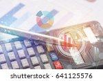 calculator and pen on  account... | Shutterstock . vector #641125576