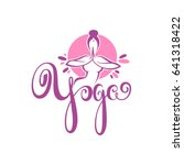 yoga logo  vector woman doing... | Shutterstock .eps vector #641318422