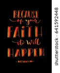 because of your faith  it will... | Shutterstock .eps vector #641592448