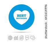 best boyfriend sign icon. heart ... | Shutterstock .eps vector #641614996