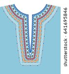 neck line ethnic embroidery. t... | Shutterstock . vector #641695846