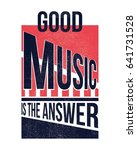 good music is the answer.... | Shutterstock .eps vector #641731528