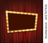 gold frame with light bulbs on... | Shutterstock . vector #641767426