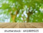 empty top wooden table on bokeh ...   Shutterstock . vector #641889025