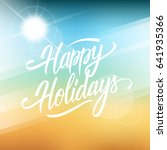 happy holidays greeting card....   Shutterstock .eps vector #641935366