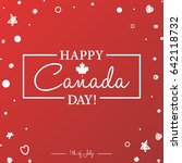 happy 1th of july canada day... | Shutterstock .eps vector #642118732
