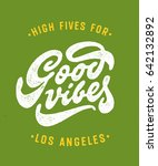 """high fives for good vibes los... 
