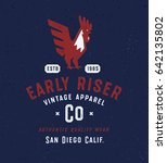 early riser vintage apparel... | Shutterstock .eps vector #642135802