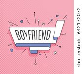 boyfriend. retro design element ... | Shutterstock .eps vector #642172072