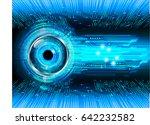 future technology  blue eye... | Shutterstock .eps vector #642232582
