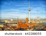 aerial view on alexanderplatz... | Shutterstock . vector #642288055