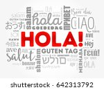 hola   hello greeting in... | Shutterstock .eps vector #642313792