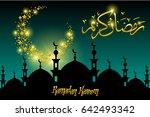 ramadan kareem greeting card... | Shutterstock . vector #642493342