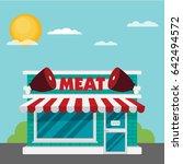 facade of meat shop flat vector. | Shutterstock .eps vector #642494572