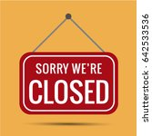 sign sorry we're closed vector ... | Shutterstock .eps vector #642533536
