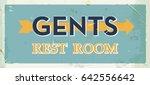 grunge retro restroom metal... | Shutterstock .eps vector #642556642