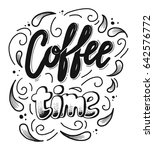 coffee time lettering text for... | Shutterstock .eps vector #642576772