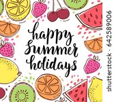 happy summer holidays.... | Shutterstock .eps vector #642589006