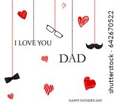 i love you dad. happy father's... | Shutterstock .eps vector #642670522