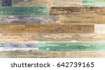 old reclaimed wood background... | Shutterstock . vector #642739165