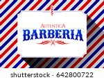 barberia autentica  authentic... | Shutterstock .eps vector #642800722