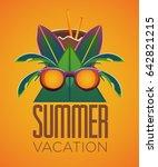 summer vacation  summer poster  ... | Shutterstock .eps vector #642821215