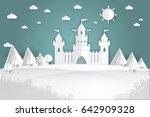 white paper castle mountain... | Shutterstock .eps vector #642909328