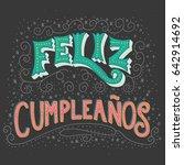 happy birthday spanish hand... | Shutterstock .eps vector #642914692