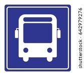 bus stop sign vector    Shutterstock .eps vector #642979276