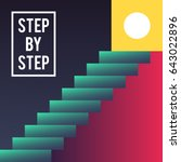 step by step concept. stairs to ... | Shutterstock .eps vector #643022896